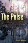 The Pulse: A Novel of Surviving the Collapse of the Grid Cover Image
