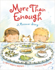 More Than Enough: A Passover Story Cover Image