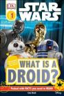 DK Readers L1: Star Wars : What is a Droid? (DK Readers Level 1) Cover Image