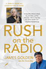 Rush on the Radio: A Tribute from His Sidekick for 30 Years Cover Image