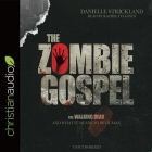 Zombie Gospel: The Walking Dead and What It Means to Be Human Cover Image