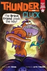 The Brave Friend Leads the Way!: Ready-to-Read Graphics Level 1 (Thunder and Cluck) Cover Image
