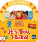 It's You I Like! (Daniel Tiger's Neighborhood) Cover Image