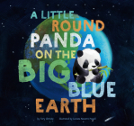 A A Little Round Panda on the Big Blue Earth Cover Image