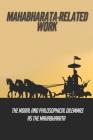 Mahabharata-Related Work: The Moral And Philosophical Dilemmas As The Mahabharata: The Court Of Dhitarashtra Cover Image
