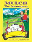 Mulch the Lawnmower Cover Image