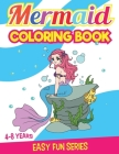 Mermaids Coloring Book for Girls Ages 4 8: Unicorns and Princesses Coloring Pages BONUS Cover Image