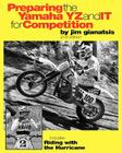 Preparing the Yamaha YZ and IT for Competition: includes Riding with the Hurricane Cover Image