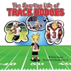 The Sporting Life of Track Hodges Cover Image