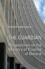 The Guardian: Perspectives on the Ministry of Finance of Ontario Cover Image