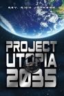 Project Utopia 2035 Cover Image