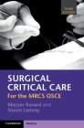 Surgical Critical Care: For the Mrcs OSCE Cover Image