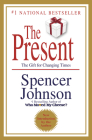 The Present: The Gift for Changing Times Cover Image