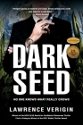 Dark Seed: No One Knows What Really Grows Cover Image