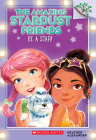 Be a Star!: A Branches Book (The Amazing Stardust Friends #2) Cover Image
