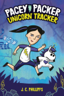 Pacey Packer: Unicorn Tracker Book 1 (Pacey Packer, Unicorn Tracker #1) Cover Image