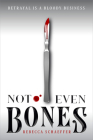 Not Even Bones (Market of Monsters) Cover Image