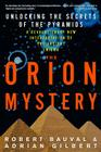 The Orion Mystery: Unlocking the Secrets of the Pyramids Cover Image