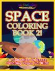 Space Coloring Book 2! a Collection of Space Coloring Pages for Kids Cover Image