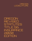 Oregon Revised Statutes Title 56 Insurance 2020 Edition Cover Image