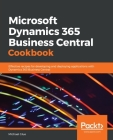 Microsoft Dynamics 365 Business Central Cookbook Cover Image