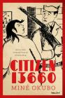 Citizen 13660 (Classics of Asian American Literature) Cover Image
