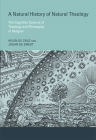 A Natural History of Natural Theology: The Cognitive Science of Theology and Philosophy of Religion Cover Image