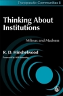 Thinking about Institutions: Milieux and Madness (Community) Cover Image