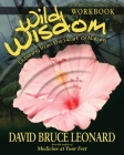 Wild Wisdom Workbook: Listening From the Heart of Nature Cover Image