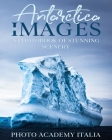 Antarctica in Images: A Photobook of Stunning Scenery Cover Image