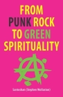 From Punk Rock to Green Spirituality Cover Image