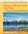America's 100 Best-Loved State Parks: A Complete Guide to Some of the Country's Most Scenic and Affordable Outdoor Vacations Cover Image