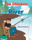 The Chicken in the River Cover Image