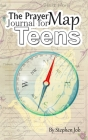 The Prayer Map Journal for Teens Cover Image