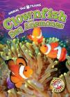 Clownfish and Sea Anemones Cover Image