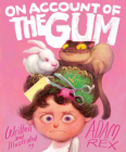 On Account of the Gum Cover Image