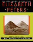 Crocodile on the Sandbank (Amelia Peabody Mysteries #1) Cover Image