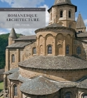 Romanesque Architecture: The First Style of the European Age (The Yale University Press Pelican History of Art Series) Cover Image