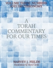Torah Commentary for Our Times: Volume III: Numbers and Deuteronomy Cover Image
