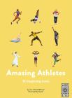 Amazing Athletes: 40 Inspiring Icons Cover Image