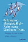 Building and Managing High-Performance Distributed Teams: Navigating the Future of Work Cover Image