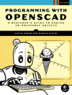 Programming with OpenSCAD: A Beginner's Guide to Coding 3D-Printable Objects Cover Image