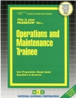 Operations and Maintenance Trainee: Passbooks Study Guide (Career Examination Series) Cover Image