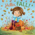 Hello, Fall!: A Picture Book Cover Image