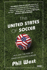 The United States of Soccer: MLS and the Rise of American Soccer Fandom Cover Image