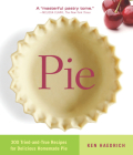 Pie: 300 Tried-And-True Recipes for Delicious Homemade Pie Cover Image