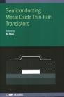 Semiconducting Metal Oxide Thin-Film Transistors Cover Image