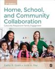 Home, School, and Community Collaboration: Culturally Responsive Family Engagement Cover Image