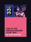 Sam Cooke's Live at the Harlem Square Club, 1963 (33 1/3) Cover Image