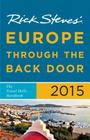 Rick Steves Europe Through the Back Door 2015: The Travel Skills Handbook Cover Image